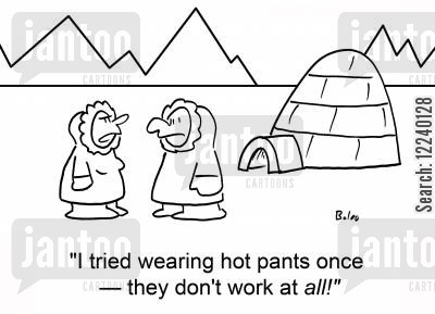 hot pants cartoon humor: 'I tried wearing hot pants once -- they don't work at all!'