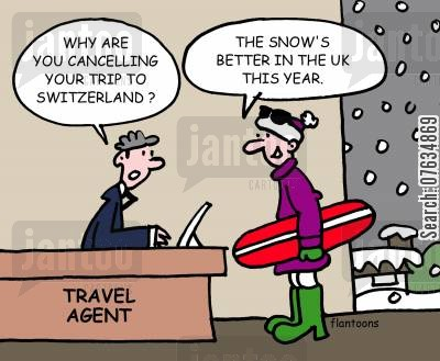 snowing cartoon humor: Why are you cancelling your trip to Switzerland?