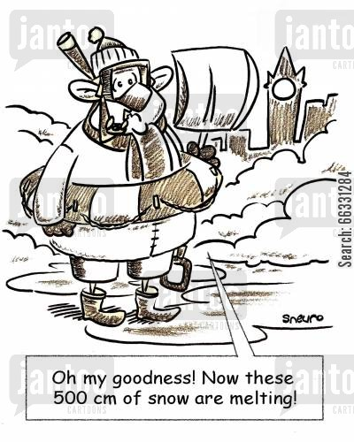 snowstorm cartoon humor: Oh my goodness! Now these 500 cm of snow are melting!