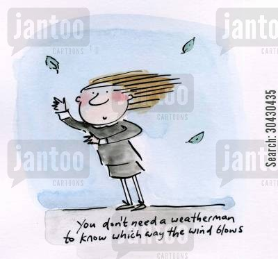 folk music cartoon humor: You don't need a weatherman to know which way the wind blows.