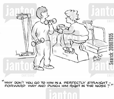 settling arguments cartoon humor: 'Why don't you go to him in a perfectly straight-forward way and punch him right in the nose?'
