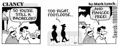 charmed life cartoon humor: Clancy: Footloose and Fiancee-Free
