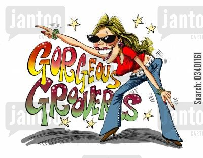 gorgeous cartoon humor: Gorgeous Groovers.