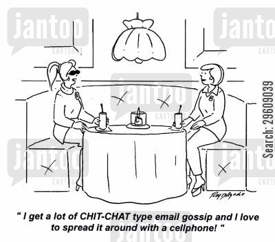 email cartoon humor: 'I get a lot of chit-chat type email gossip and I love to spread it around with a cellphone!'