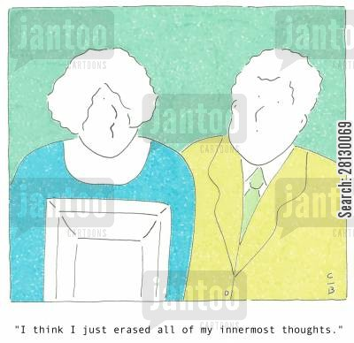 delete cartoon humor: 'I think I just erased all of my innermost thoughts.'
