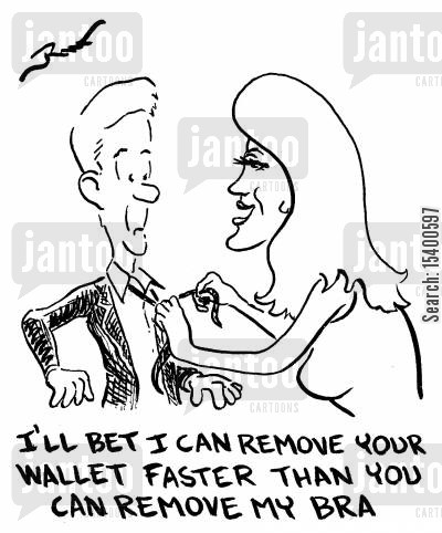 mercenary cartoon humor: I'll bet I can remove your wallet faster than you can remove my bra.
