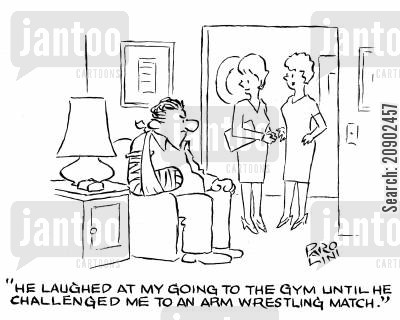 competitive men cartoon humor: 'He laughed at my going to the gym until he challenged me to an arm wrestling match.'