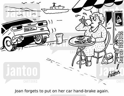 handbrakes cartoon humor: Joan forgets to put on her car hand-brake again.