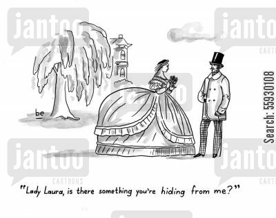 skirts cartoon humor: Lady in large crinoline being asked if she is hiding something.