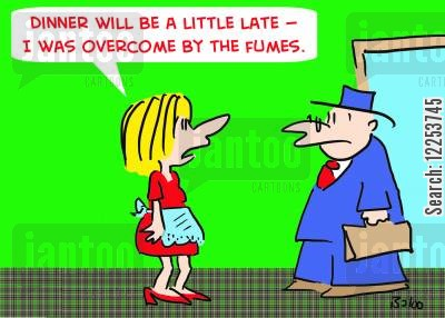 burned dinner cartoon humor: 'Dinner will be a little late -- I was overcome by the fumes.'