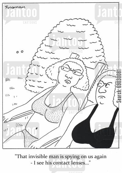 sun bathing cartoon humor: 'That invisible man is spying on us again - I see his contact lenses...'