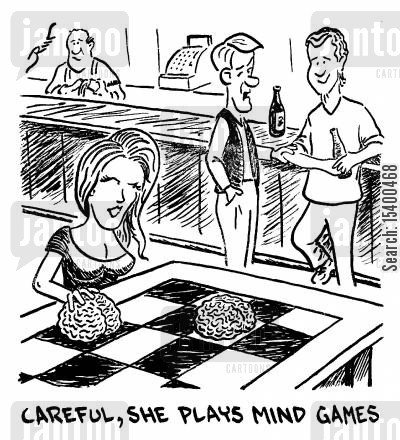 messing around cartoon humor: Careful, she plays mind games.