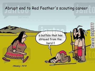 tracks cartoon humor: Abrupt end to Red Feather's scouting career.