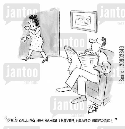 snooping cartoon humor: 'She's calling him names I never heard before!'
