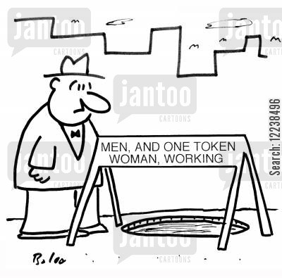 tokens cartoon humor: MEN, AND ONE TOKEN WOMAN, WORKING