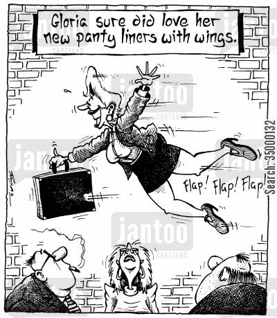 sanitary cartoon humor: Gloria sure did like her new panty liners with wings