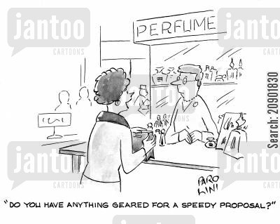 speedy proposal cartoon humor: 'Do you have anything geared for a speedy proposal?'