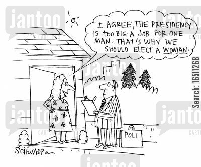 presidencies cartoon humor: 'I agree, the presidency is too big a job for one man. That's why we should elect a woman.'