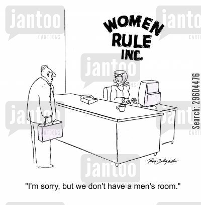 battle of the sexes cartoon humor: 'I'm sorry, but we don't have a men's room.'