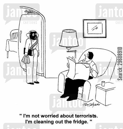 gas mask cartoon humor: 'I'm not worried about terrorists, I'm cleaning out the fridge.'