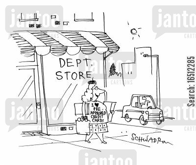 going shopping cartoon humor: Department Store - Women wearing shirt saying 'I love pre-approved credit cards.'