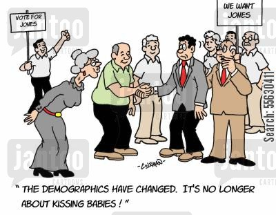 political campaign cartoon humor: The demographics have changed. It's no longer about kissing babies!