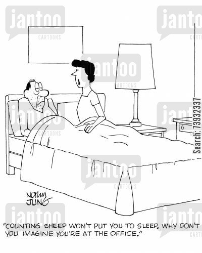 sleeping disorders cartoon humor: 'Counting sheep won't put you to sleep. Why don't you imagine you're at the office.'