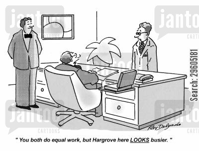 busy cartoon humor: 'You both do equal work, but Hargrove here LOOKS busier.'