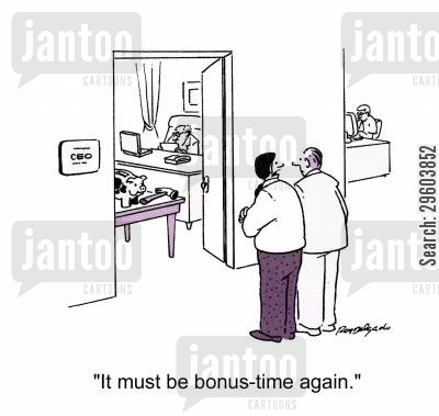 office worker cartoon humor: 'It must be bonus-time again.'