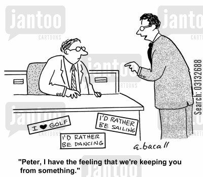sticker cartoon humor: 'I have the feeling that we're keeping you for something.'