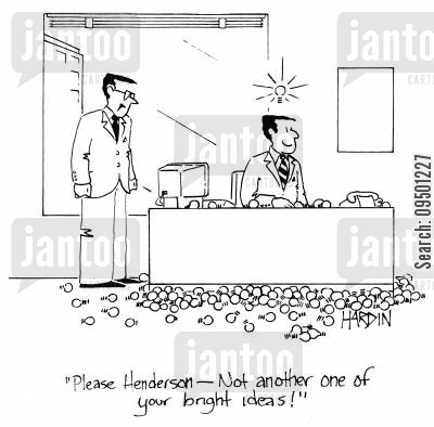 inventive cartoon humor: 'Please Henderson - Not another one of your bright ideas!'