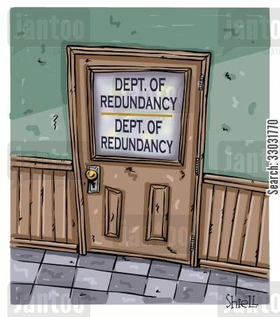 time waster cartoon humor: Department of Redundancy