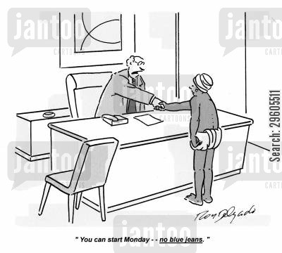 dress code cartoon humor: 'You can start Monday -- no blue jeans.'