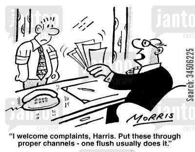 complaint channel cartoon humor: '...Put these through the proper channels - one flush usually does it.'