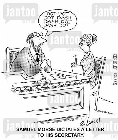 dictates cartoon humor: Samuel Morse dictates a letter to his secretary.