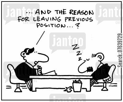 attention spans cartoon humor: '...and the reason for leaving previous position...?.'