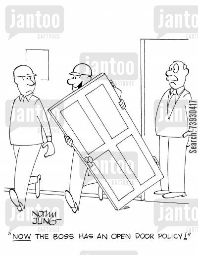 office policies cartoon humor: 'NOW the boss has an open door policy!'