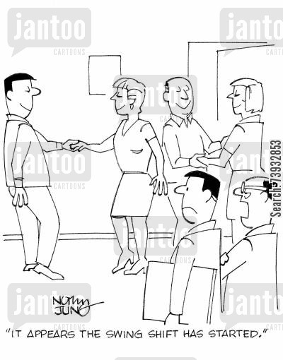 night shift cartoon humor: 'It appears the swing shift has started.'