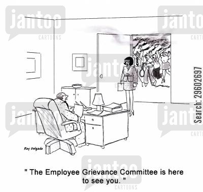 anarchists cartoon humor: 'The Employee Grievance Committee is here to see you.'