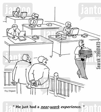 administration cartoon humor: 'He just had a near-work experience.'