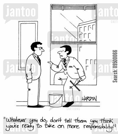 cleaning windows cartoon humor: 'Whatever you do, don't tell them you think you're ready to take on more responsibility!'