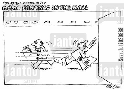 faxes cartoon humor: Fun at the Office # 729: MEMO FANATICS IN THE HALL