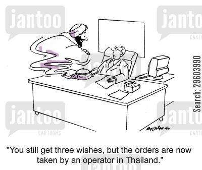 call centre cartoon humor: 'You still get three wishes, but the orders are now taken by an operator in Thailand.'