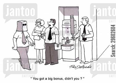 embarrass cartoon humor: 'You got a big bonus, didn't you?'