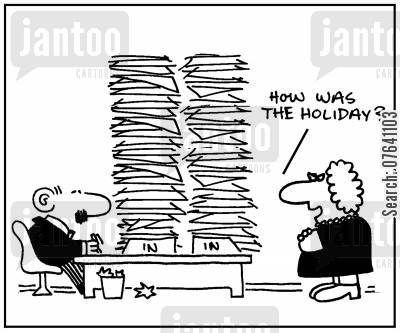 piling up cartoon humor: 'How was the holiday?'