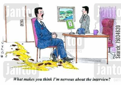recruiter cartoon humor: 'What makes you think I'm nervous about the interview?'