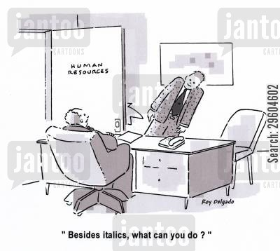 ability cartoon humor: 'Besides italics, what can you do?'