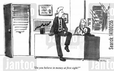 office romance cartoon humor: Do you believe in money at first sight?