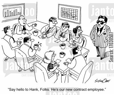 bad decisions cartoon humor: 'Say hello to Hank, Folks. He's our new contract employee.'
