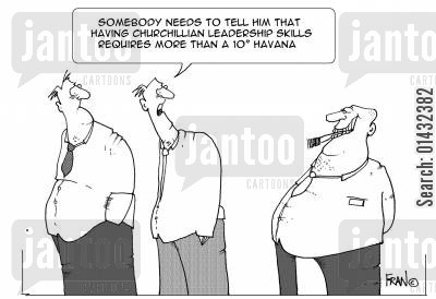 leadership skills cartoon humor: Someone needs to tell him that having Churchillian leadership skills requires more than a 10'' havana